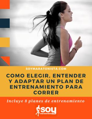 Cómo elegir, entender y seguir un plan de entrenamiento para correr